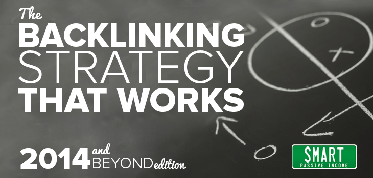 THE Backlinking Strategy That Works – 2014 and Beyond Edition
